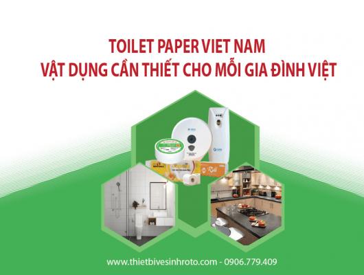 Toilet Paper Viet Nam - Vật Dụng Cần Thiết Cho Mỗi Gia Đình Việt